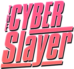 The Cyber Slayer